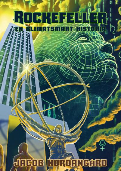 """Image result for """"Rockefeller - En klimatsmart historia"""""""