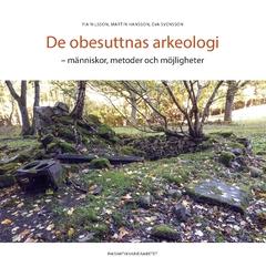 De obesuttnas arkeologi: människor, metoder och möjligheter, 2020
