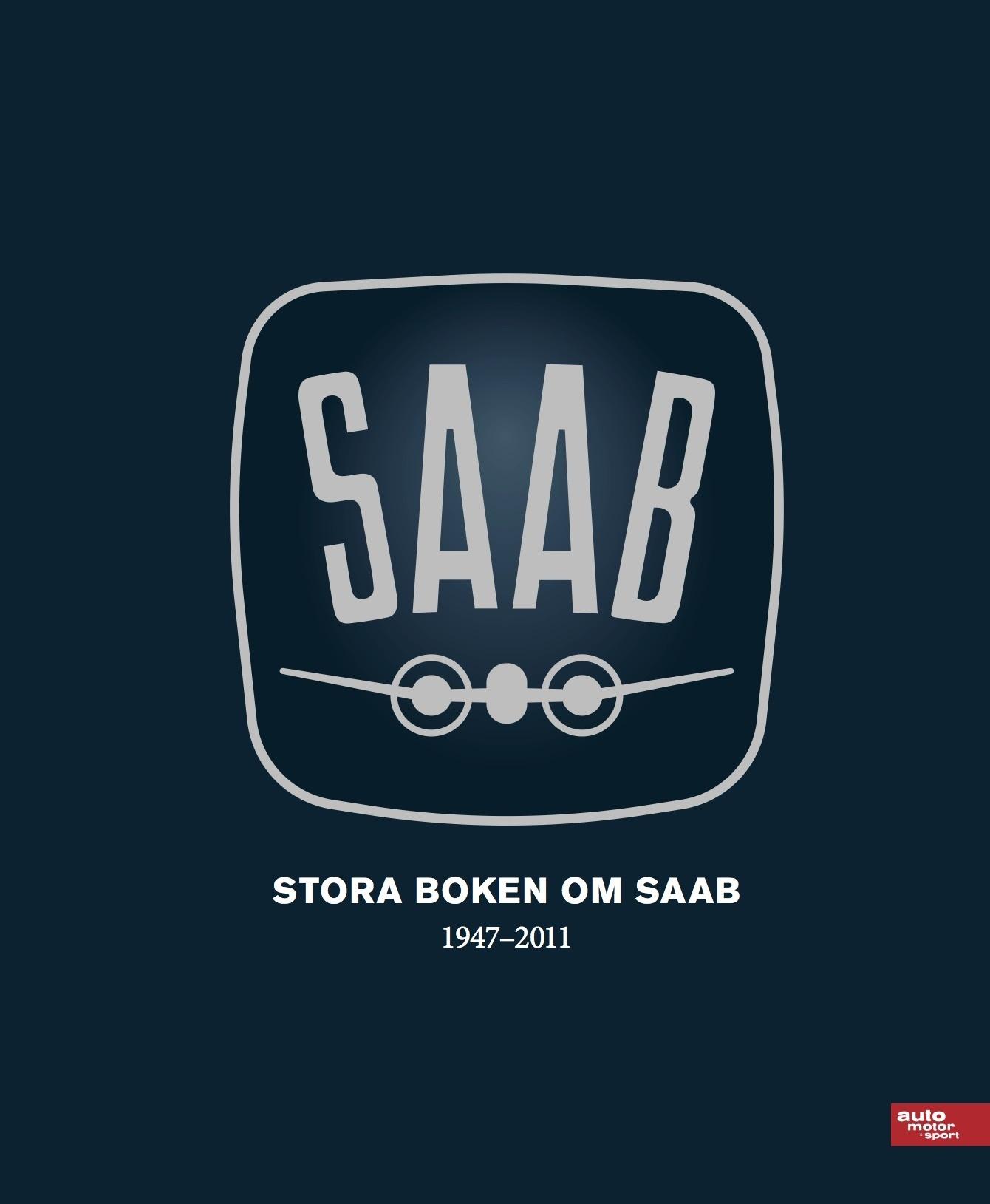 Stora boken om SAAB 1947-2011 85870e416f98d